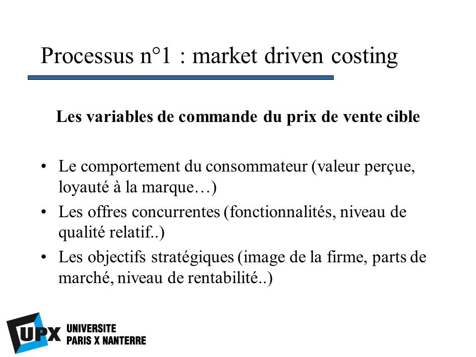 Processus n°1 : market driven costing