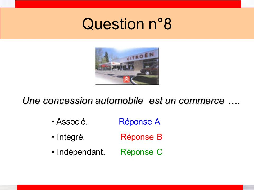 Une concession automobile est un commerce ….