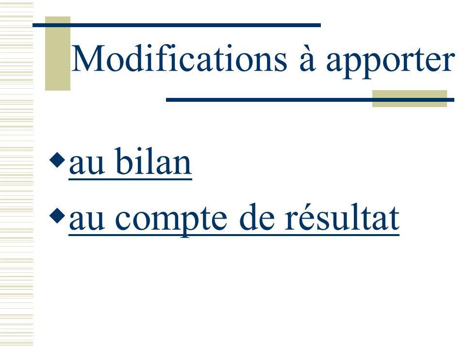 Modifications à apporter