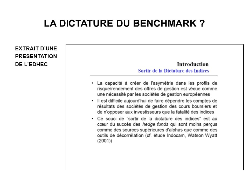 LA DICTATURE DU BENCHMARK