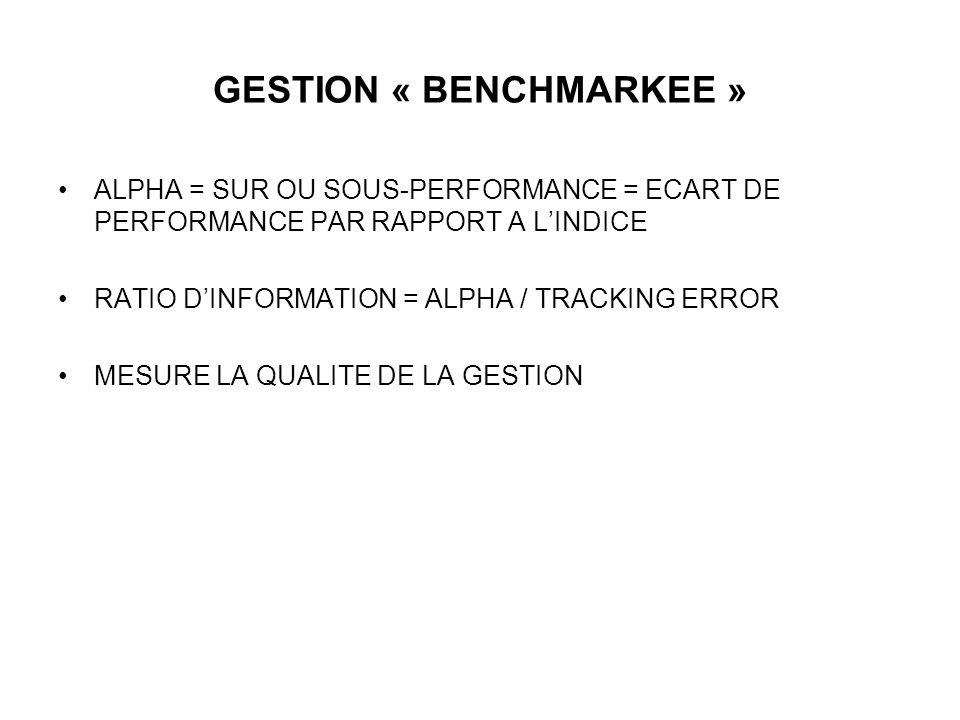 GESTION « BENCHMARKEE »