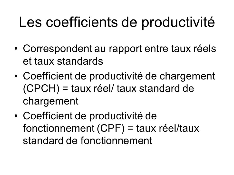 Les coefficients de productivité
