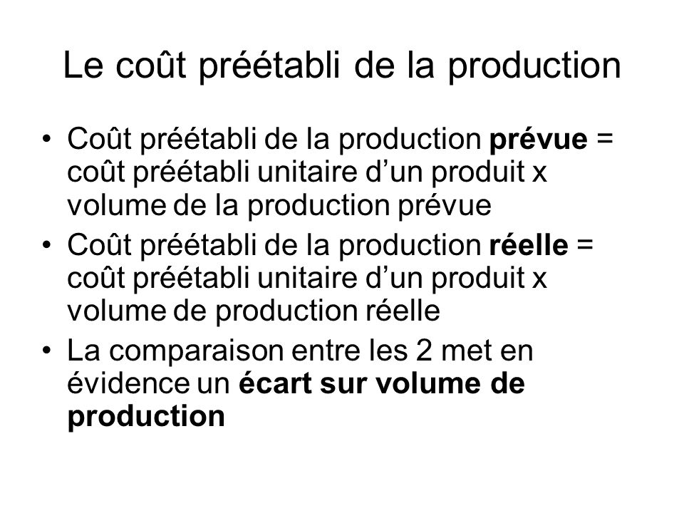 Le coût préétabli de la production