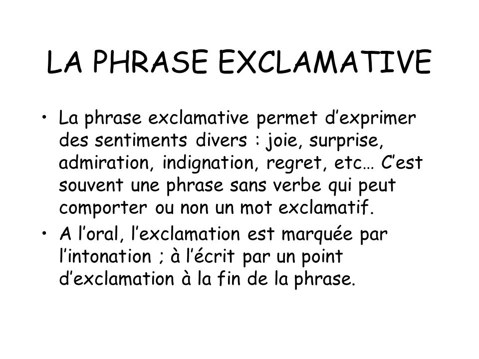 LA PHRASE EXCLAMATIVE