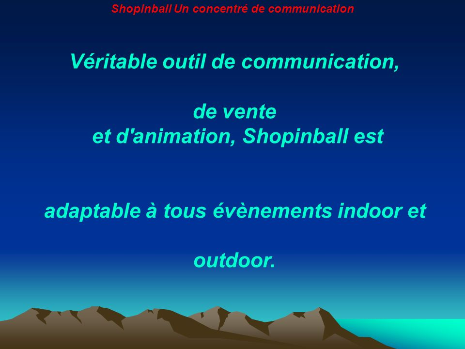 Shopinball Un concentré de communication