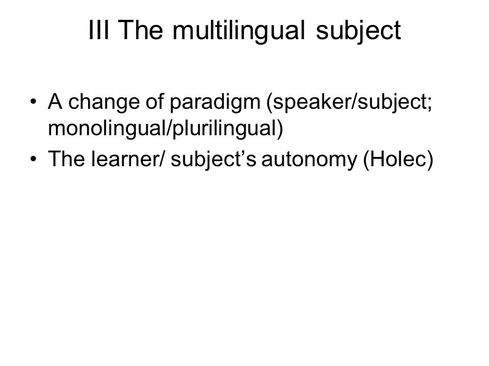 III The multilingual subject