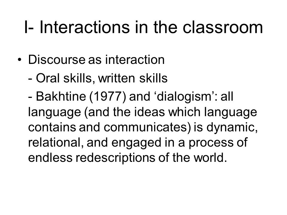I- Interactions in the classroom