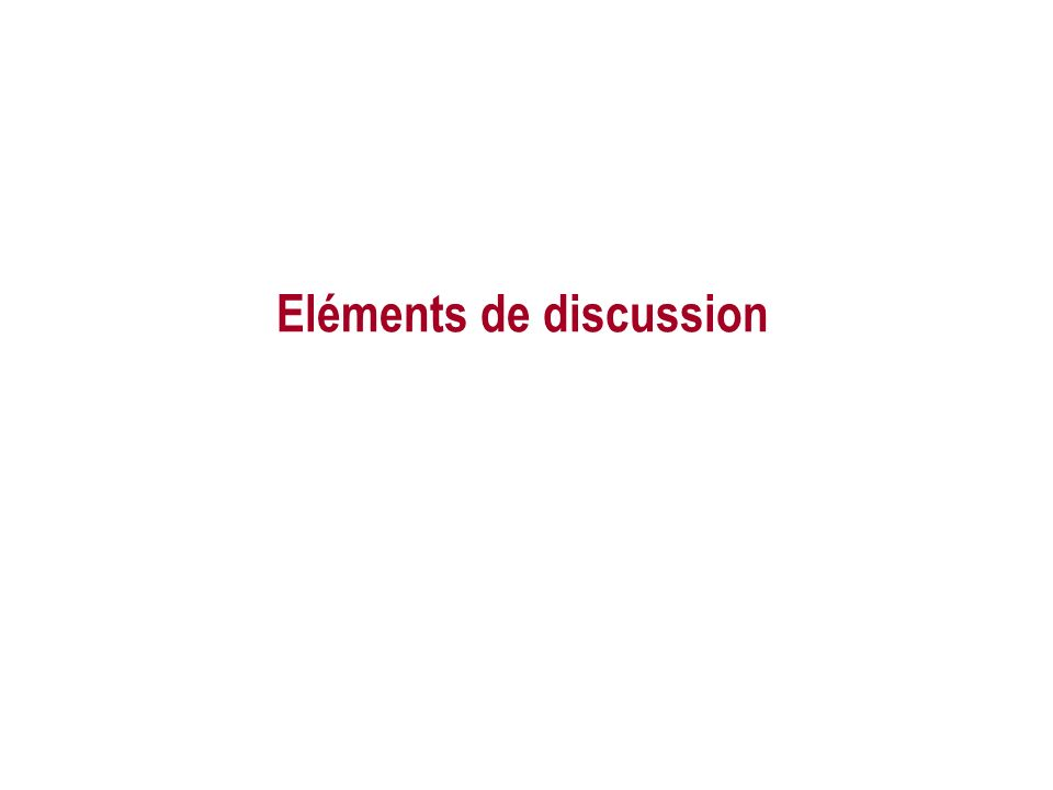 Eléments de discussion