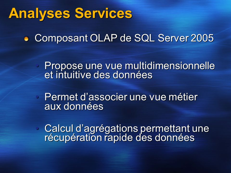 Analyses Services Composant OLAP de SQL Server 2005