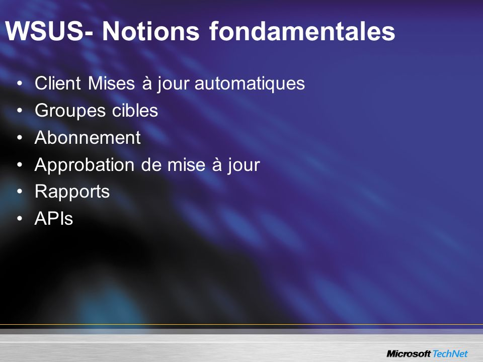 WSUS- Notions fondamentales