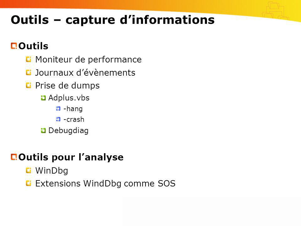 Outils – capture d'informations