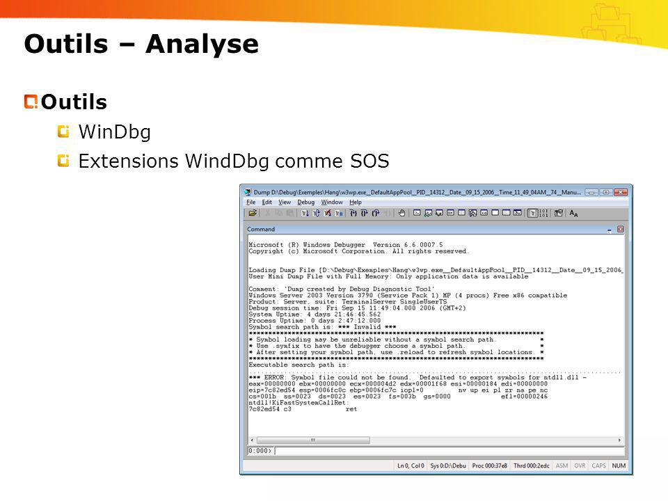 Outils – Analyse Outils WinDbg Extensions WindDbg comme SOS