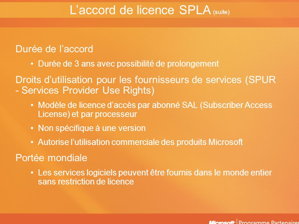 L'accord de licence SPLA (suite)