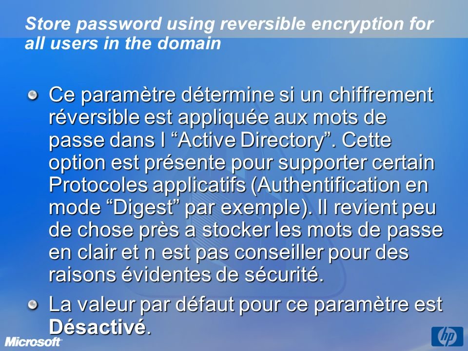 Store password using reversible encryption for all users in the domain