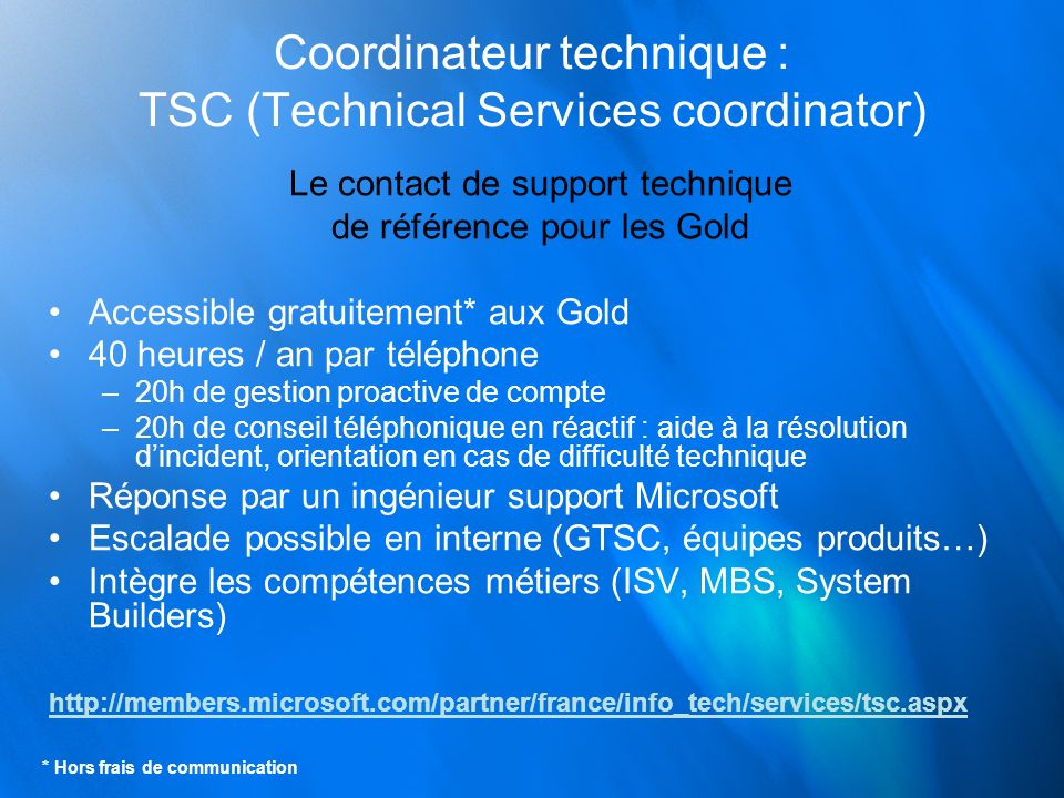 Coordinateur technique : TSC (Technical Services coordinator)