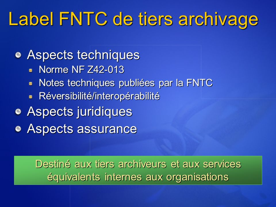 Label FNTC de tiers archivage