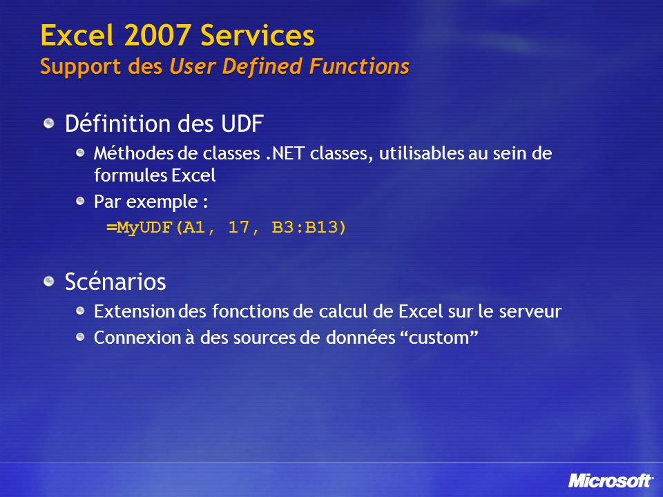 Excel 2007 Services Support des User Defined Functions