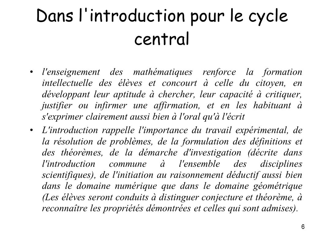 Dans l introduction pour le cycle central