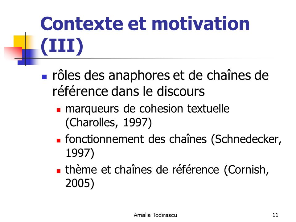 Contexte et motivation (III)