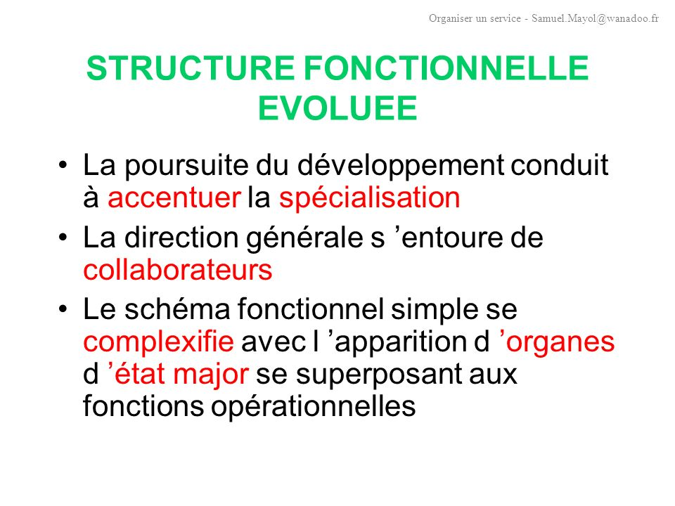 STRUCTURE FONCTIONNELLE EVOLUEE
