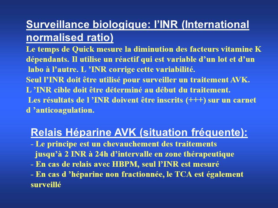 Surveillance biologique: l'INR (International normalised ratio)