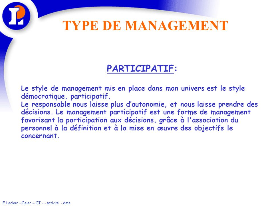 TYPE DE MANAGEMENT PARTICIPATIF: