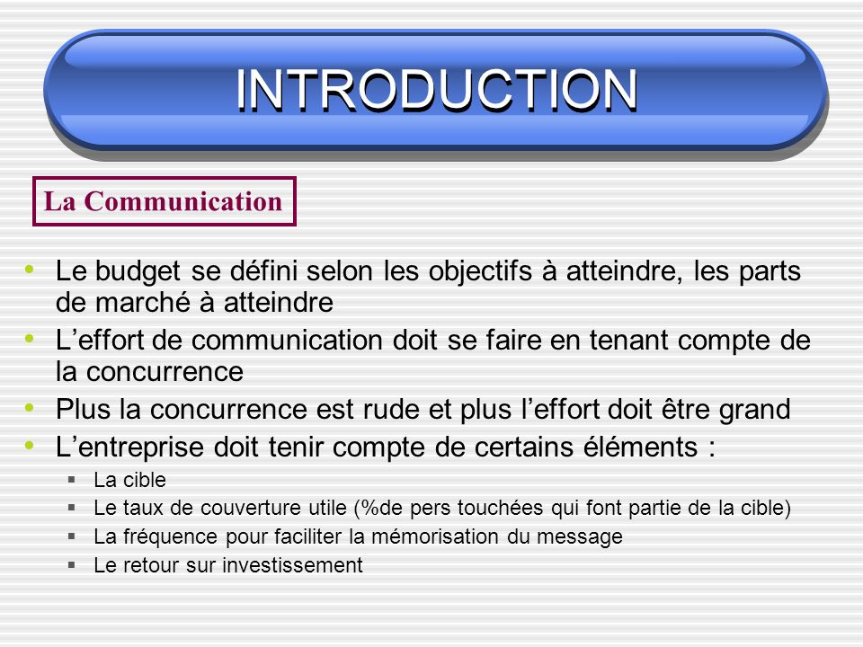 INTRODUCTION La Communication