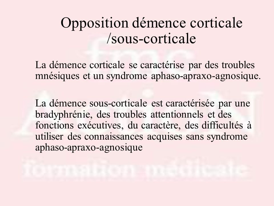 Opposition démence corticale