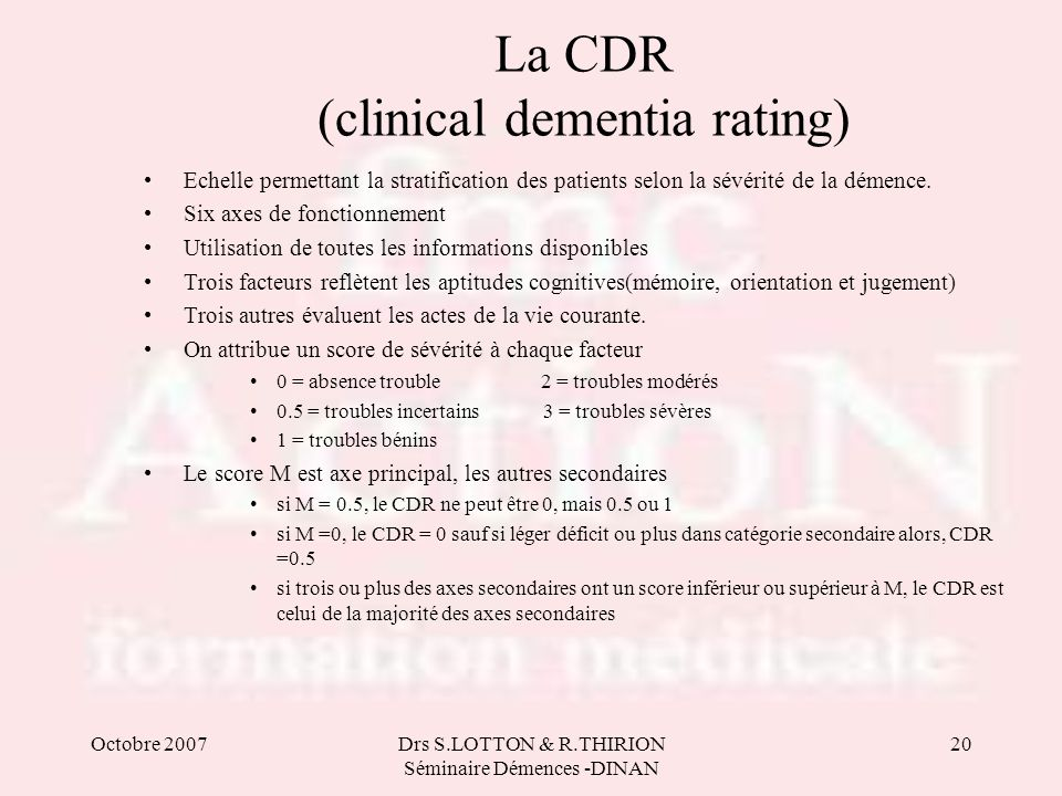 La CDR (clinical dementia rating)