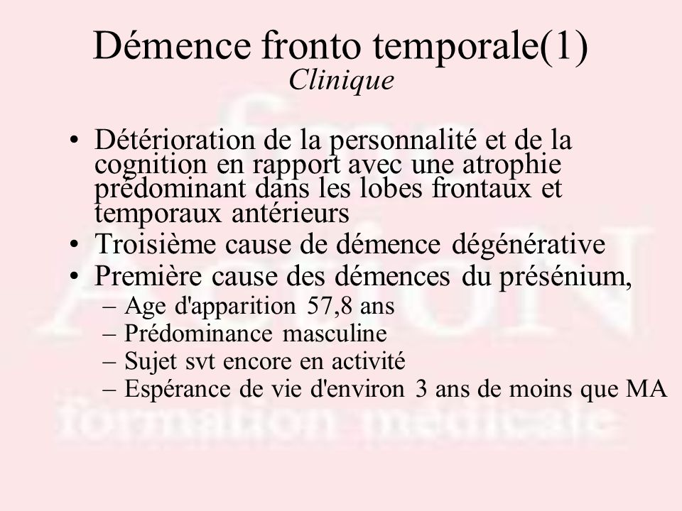 Démence fronto temporale(1) Clinique
