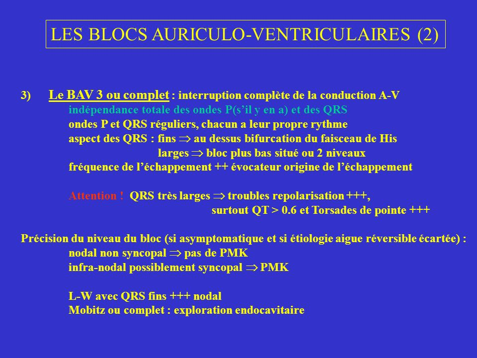 LES BLOCS AURICULO-VENTRICULAIRES (2)