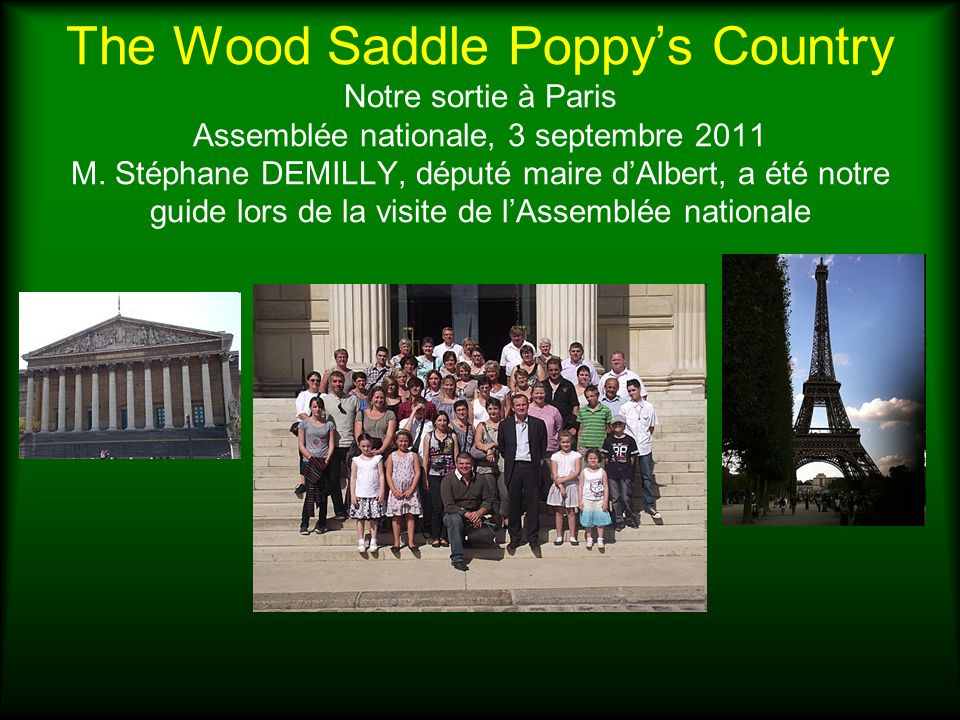 The Wood Saddle Poppy's Country Notre sortie à Paris Assemblée nationale, 3 septembre 2011 M.