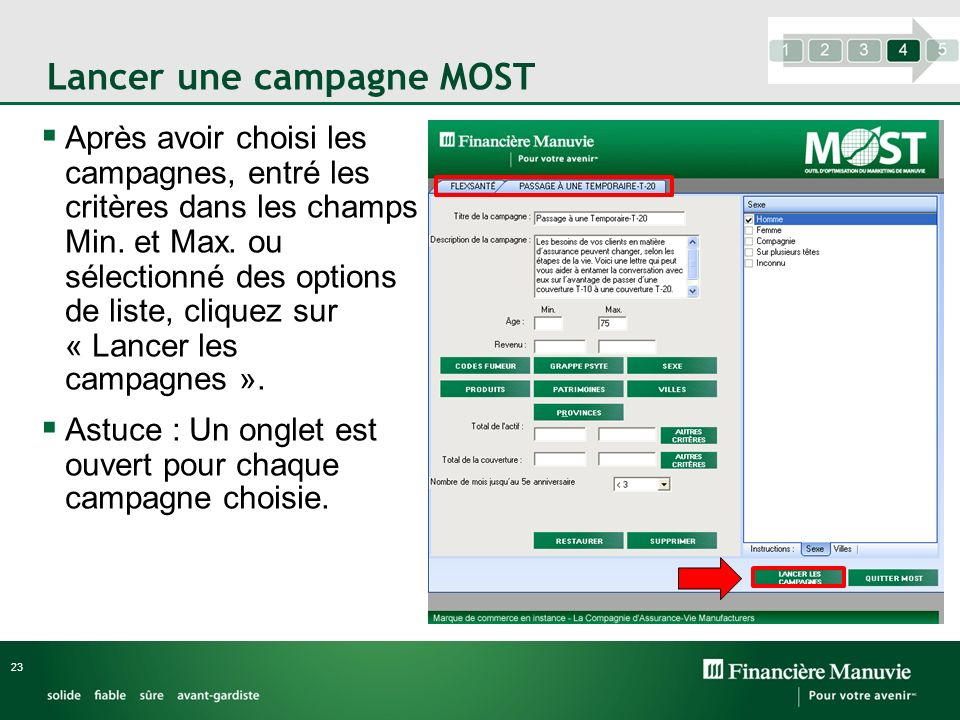 Lancer une campagne MOST