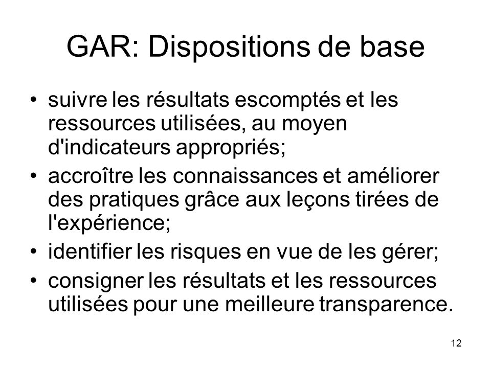 GAR: Dispositions de base