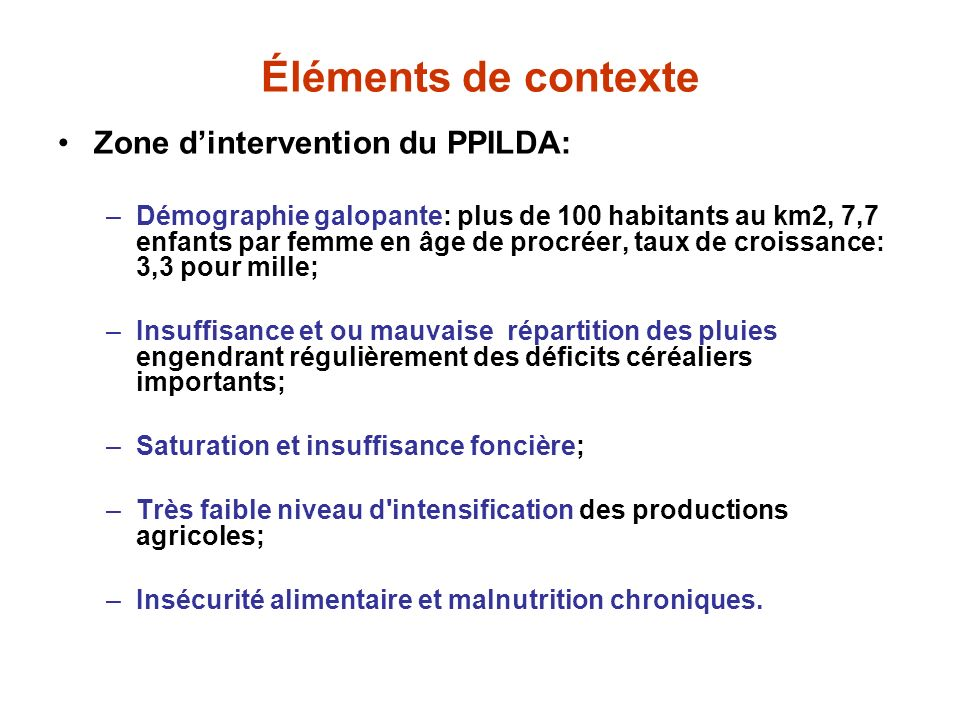 Éléments de contexte Zone d'intervention du PPILDA: