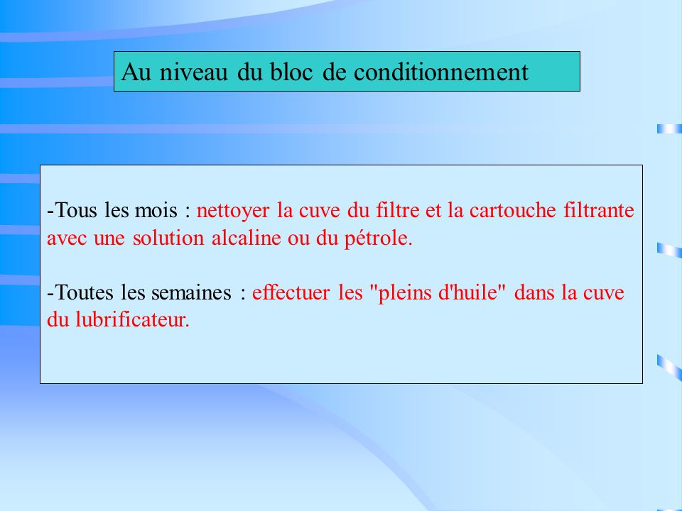 Au niveau du bloc de conditionnement