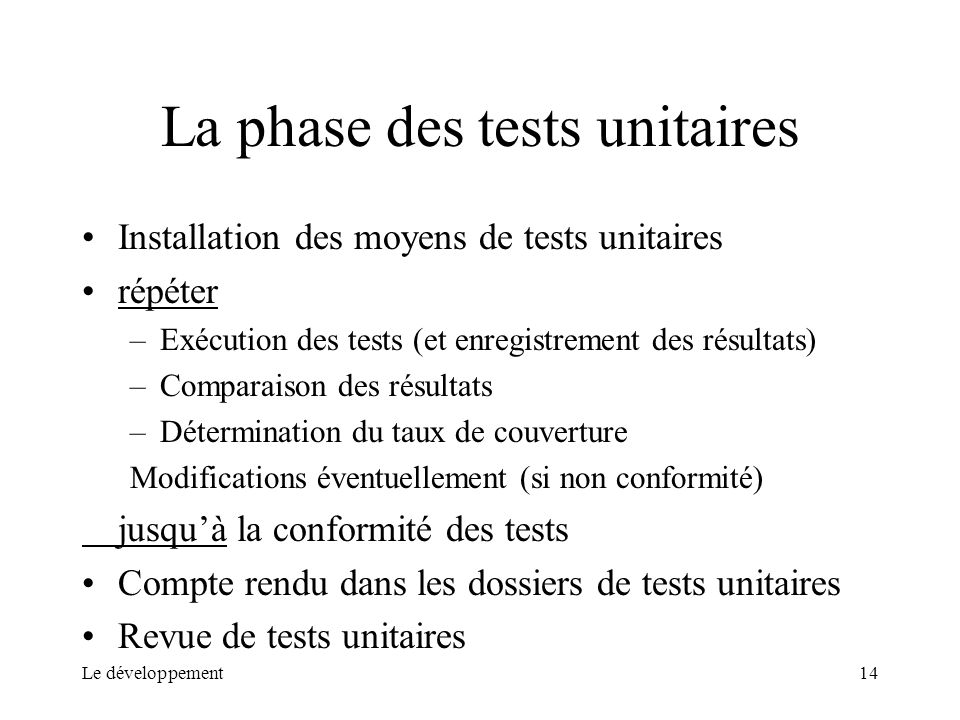 La phase des tests unitaires