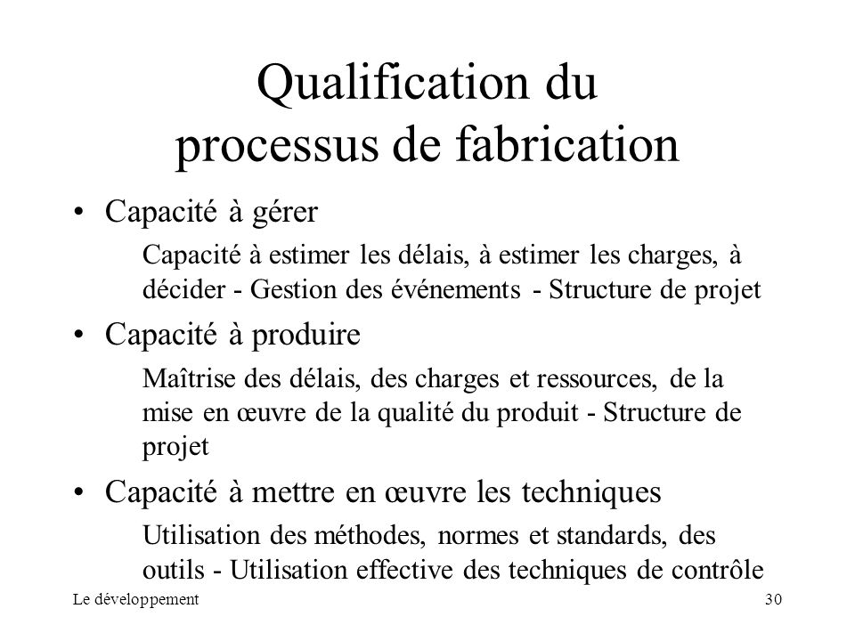 Qualification du processus de fabrication