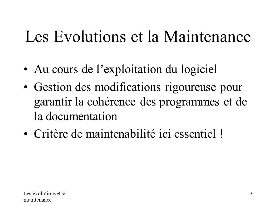 Les Evolutions et la Maintenance