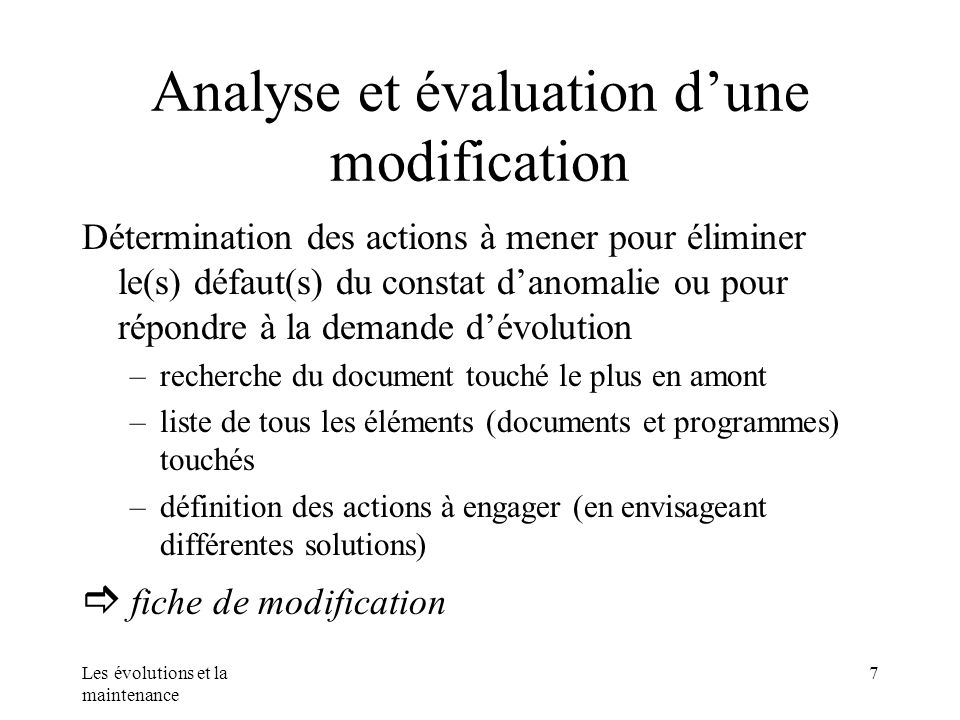 Analyse et évaluation d'une modification