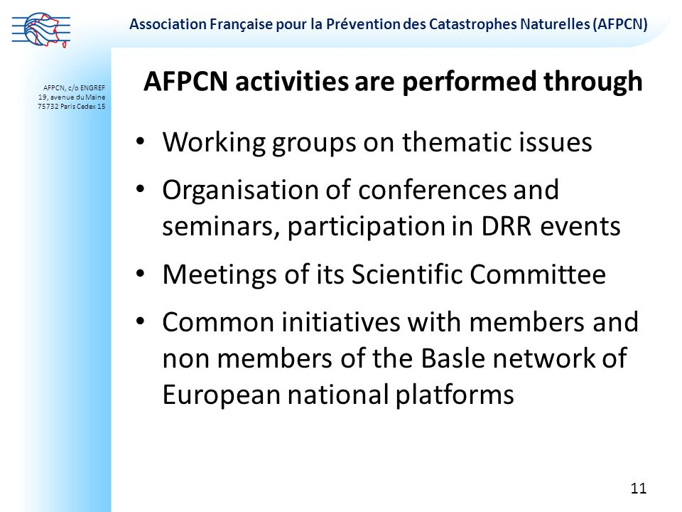 AFPCN activities are performed through