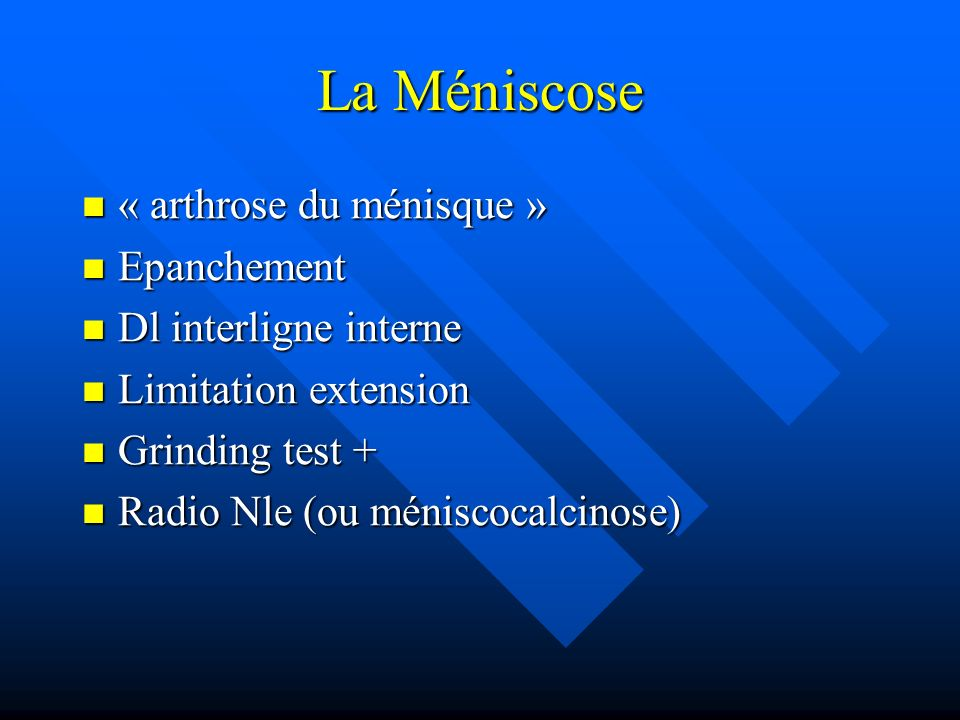 La Méniscose « arthrose du ménisque » Epanchement