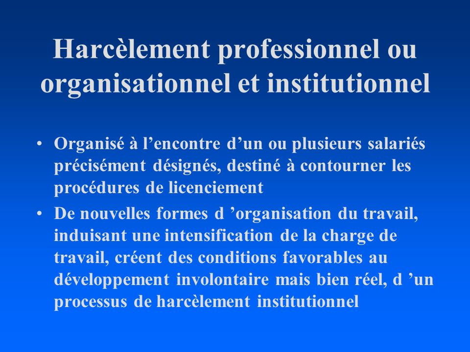 Harcèlement professionnel ou organisationnel et institutionnel