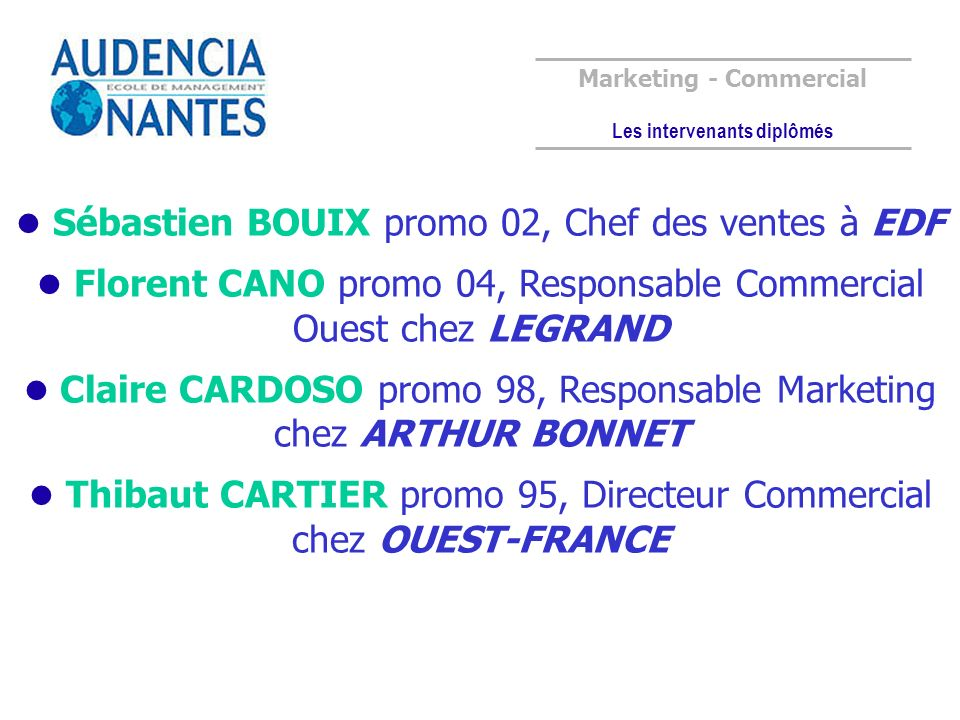 Marketing - Commercial Les intervenants diplômés