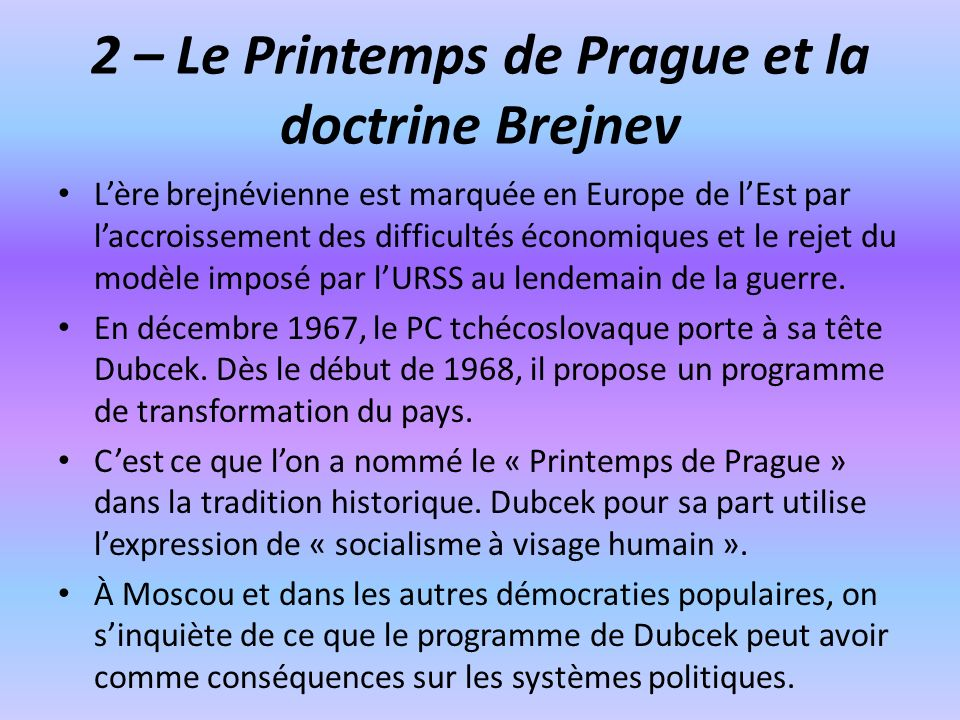 2 – Le Printemps de Prague et la doctrine Brejnev