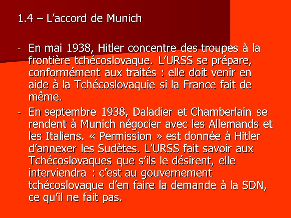 1.4 – L'accord de Munich