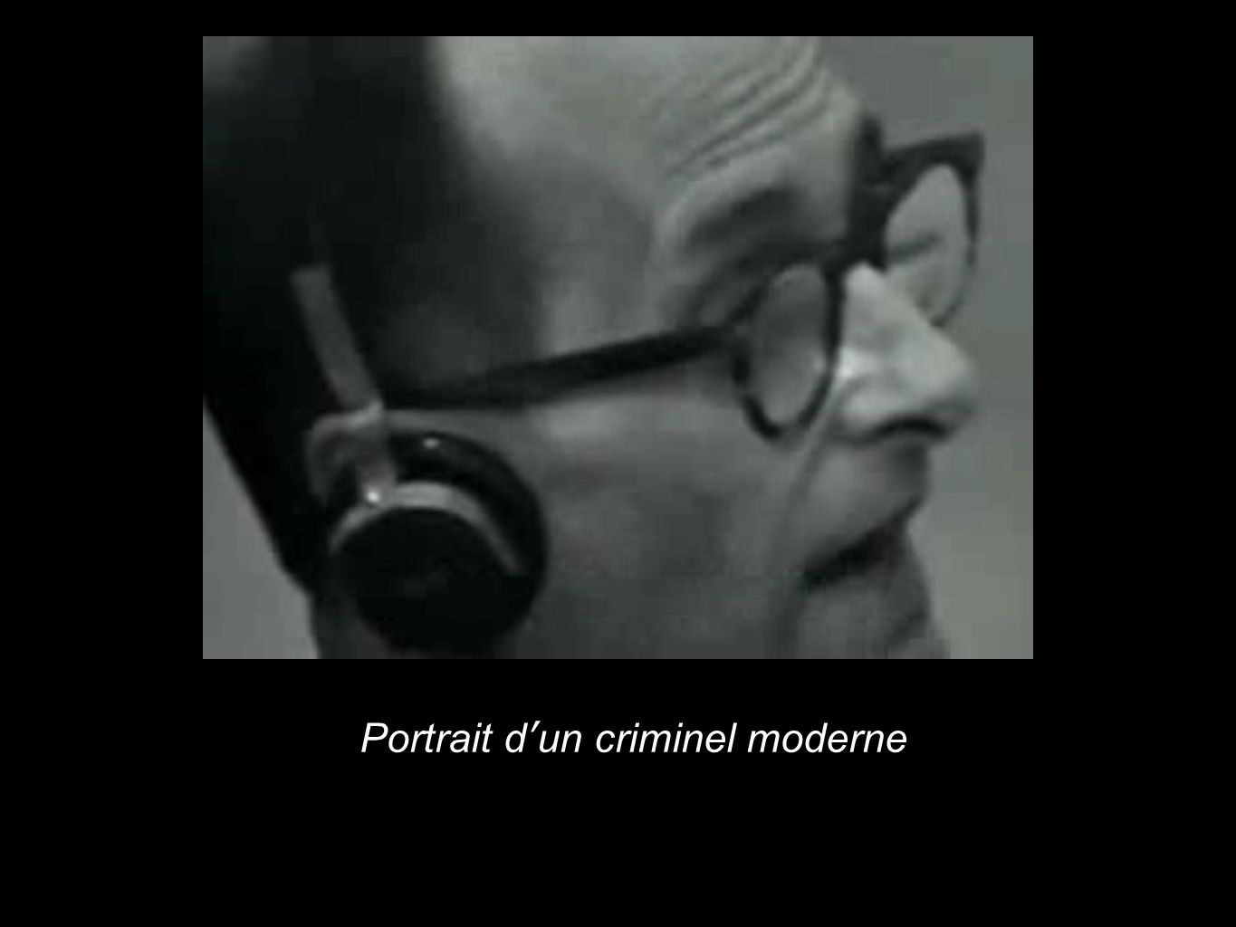 Portrait d'un criminel moderne