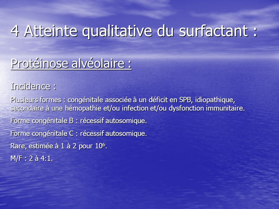 4 Atteinte qualitative du surfactant :