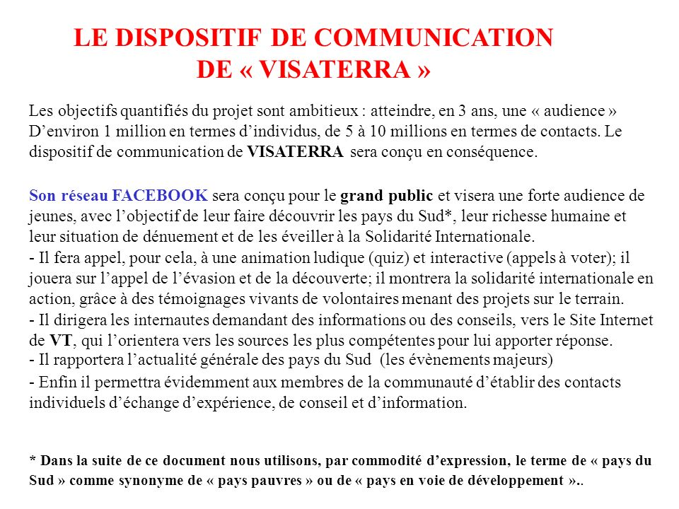 LE DISPOSITIF DE COMMUNICATION