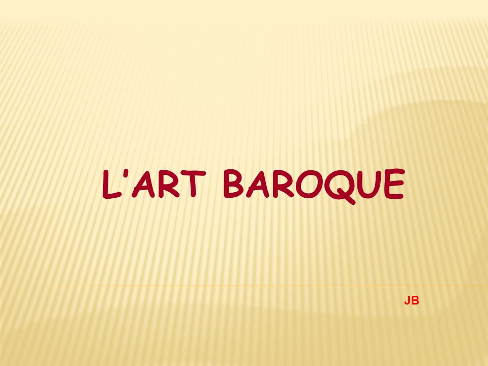 L'ART BAROQUE JB